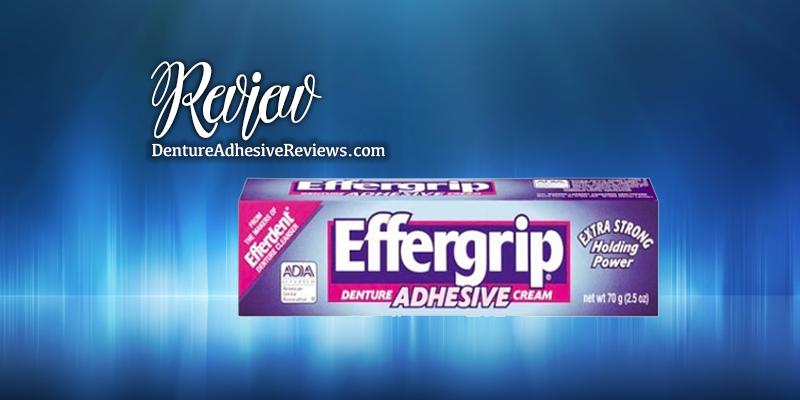 Effergrip Denture Adhesive Review